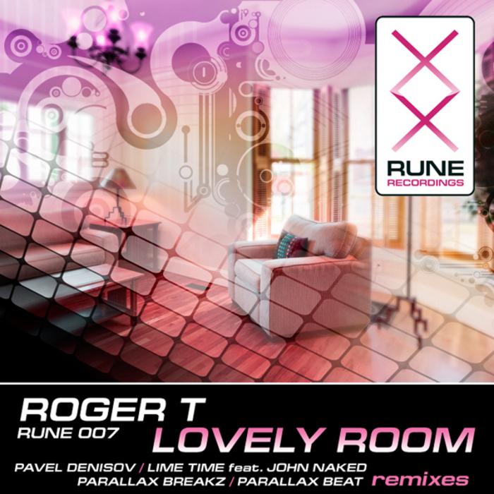 ROGER T - Lovely Room