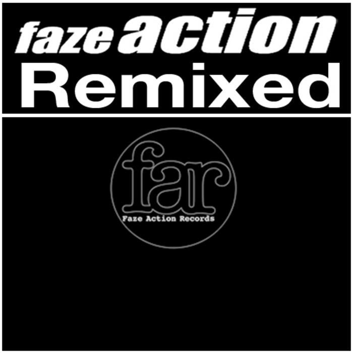 FAZE ACTION - Remixed