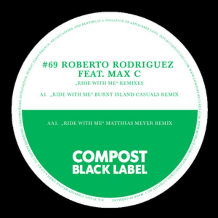 RODRIGUEZ, Roberto feat MAX C - Ride With Me (remixes)