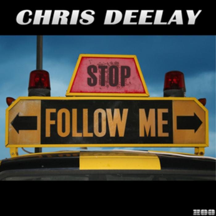 DEELAY, Chris - Follow Me