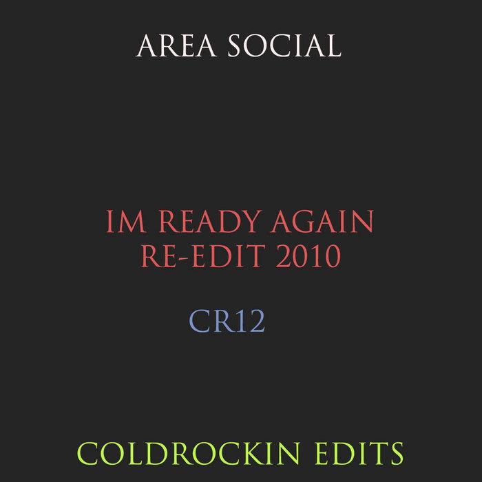 AREA SOCIAL - Im Ready Again (re-edit 2010)