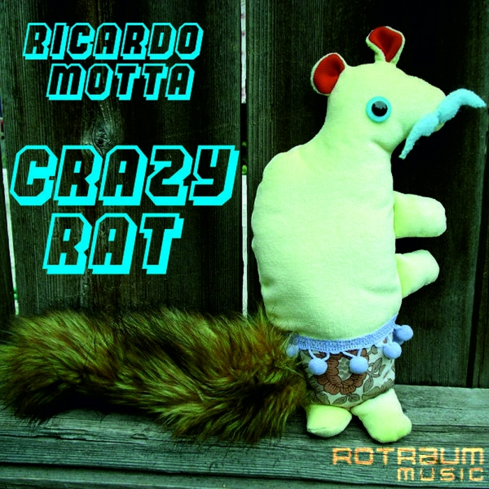 MOTTA, Ricardo - Crazy Rat