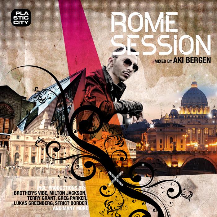 BERGEN, Aki/VARIOUS - Rome Session (unmixed tracks & continuous DJ mix)