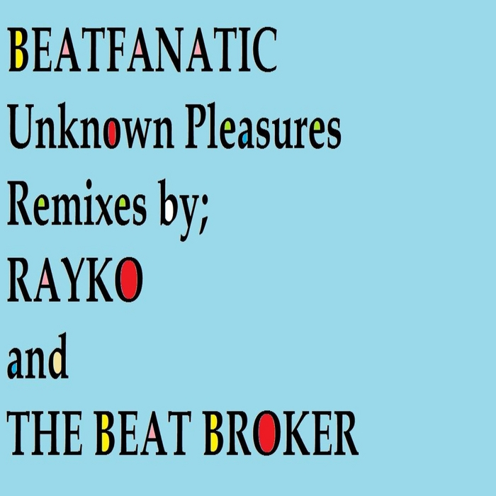 BEATFANATIC - Unknown Pleasures (remixes 2)