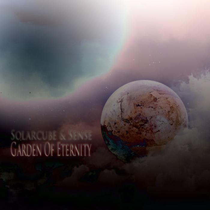 SOLARCUBE & SENSE - Garden Of Eternity