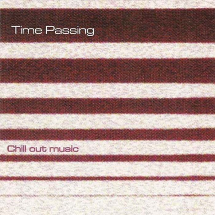 TIME PASSING - Chill Out Music