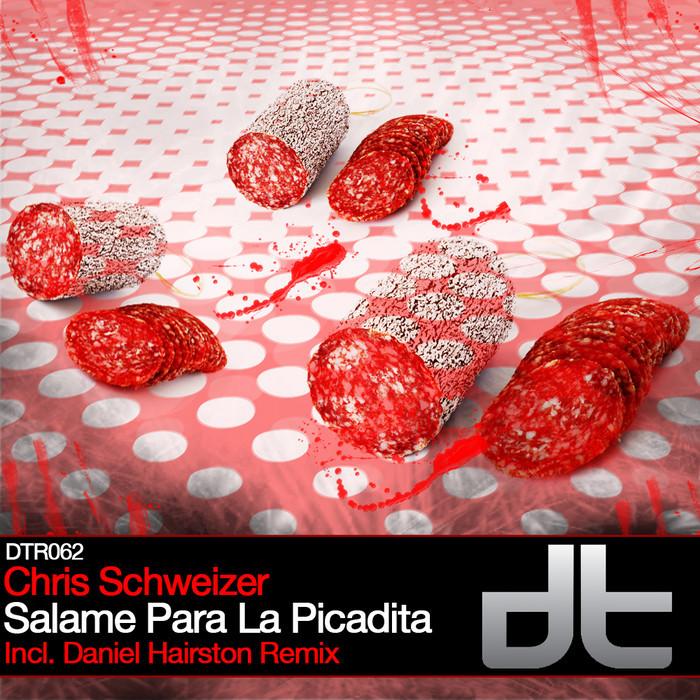 SCHWEIZER, Chris - Salame Para La Picadita
