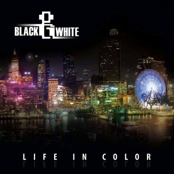BLACK & WHITE - Life In Color