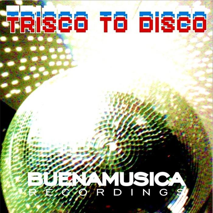 VARIOUS - Trisco To Disco