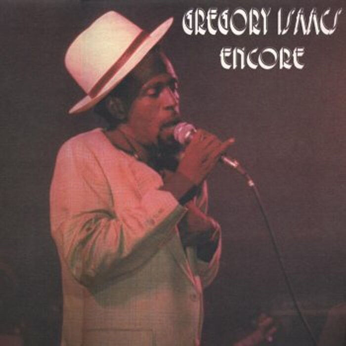 ISAACS, Gregory - Encore (Live In Brixton)