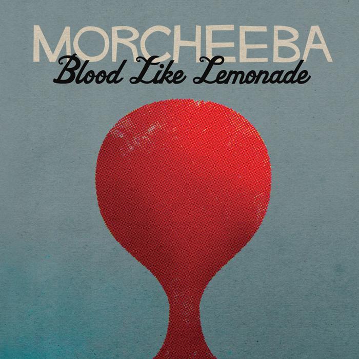 MORCHEEBA - Blood Like Lemonade