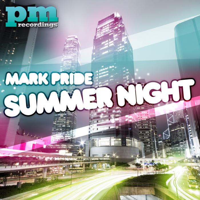 PRIDE, Mark - Summer Night