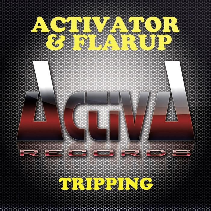 ACTIVATOR/FLARUP - Tripping