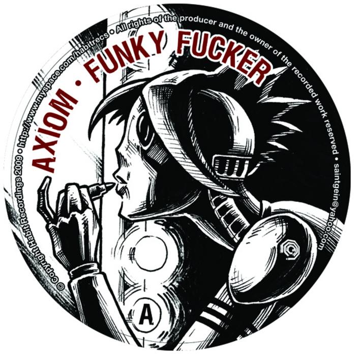 AXIOM - Funky Fucker