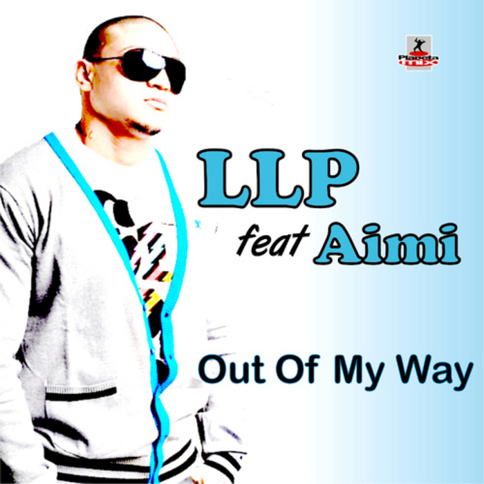 LLP feat AIMI - Out Of My Way