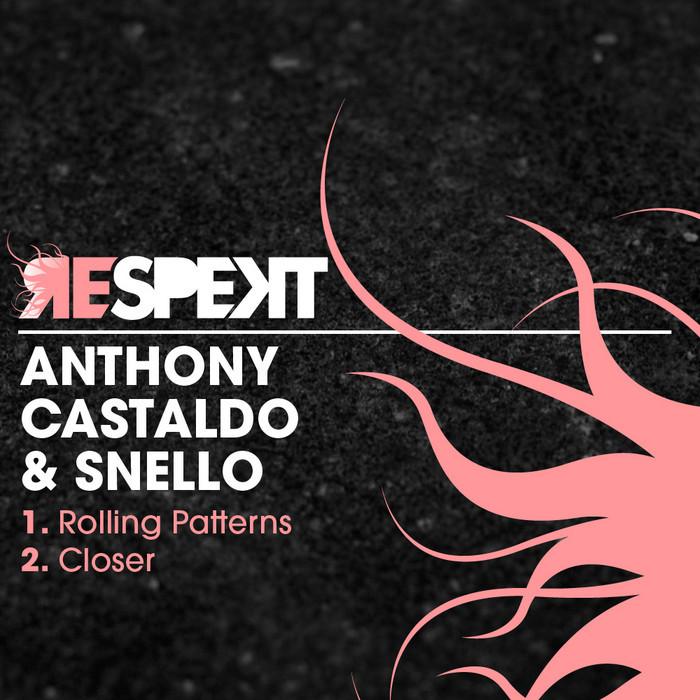 CASTALDO, Anthony/SNELLO - Rolling Patterns EP