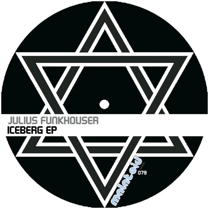 FUNKHOUSER, Julius - Iceberg EP