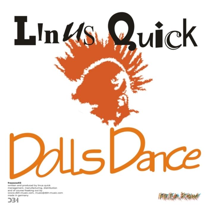 LINUS QUICK - Dolls Dance