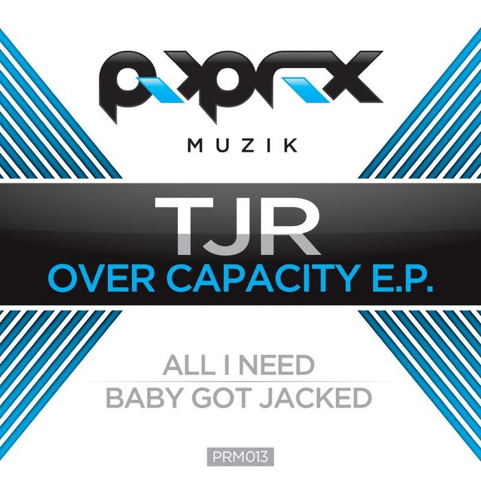 TJR - Over Capacity