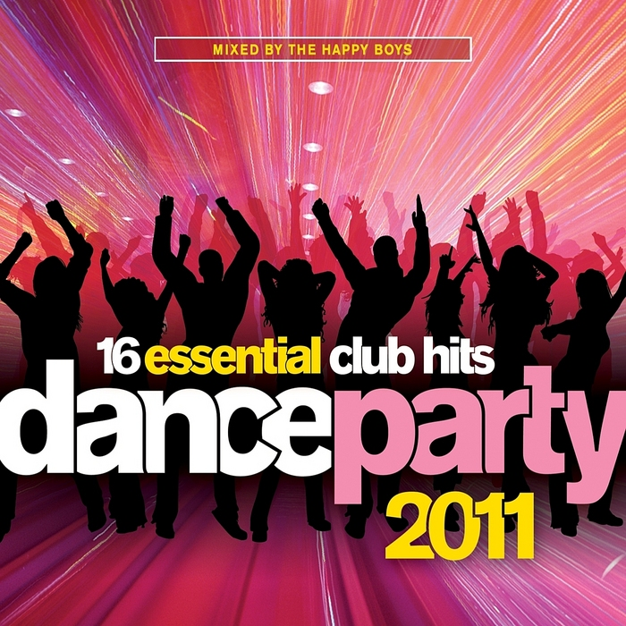 HAPPY BOYS, The/VARIOUS - Dance Party 2011 (mixed by The Happy Boys)