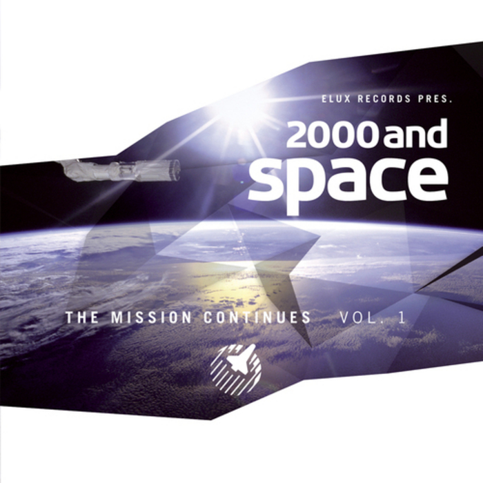 VARIOUS - 2000 & Space: The Mission Continues Vol 1