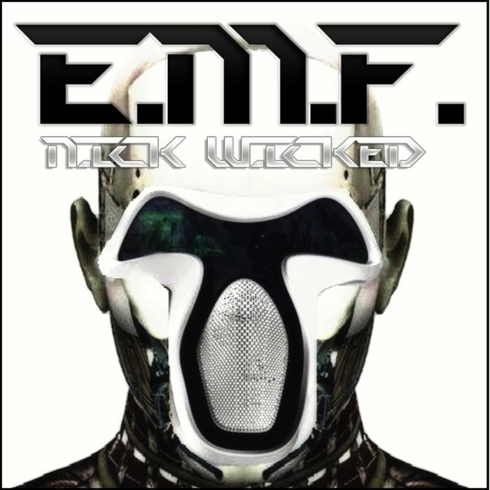 NICK WICKED - EMF
