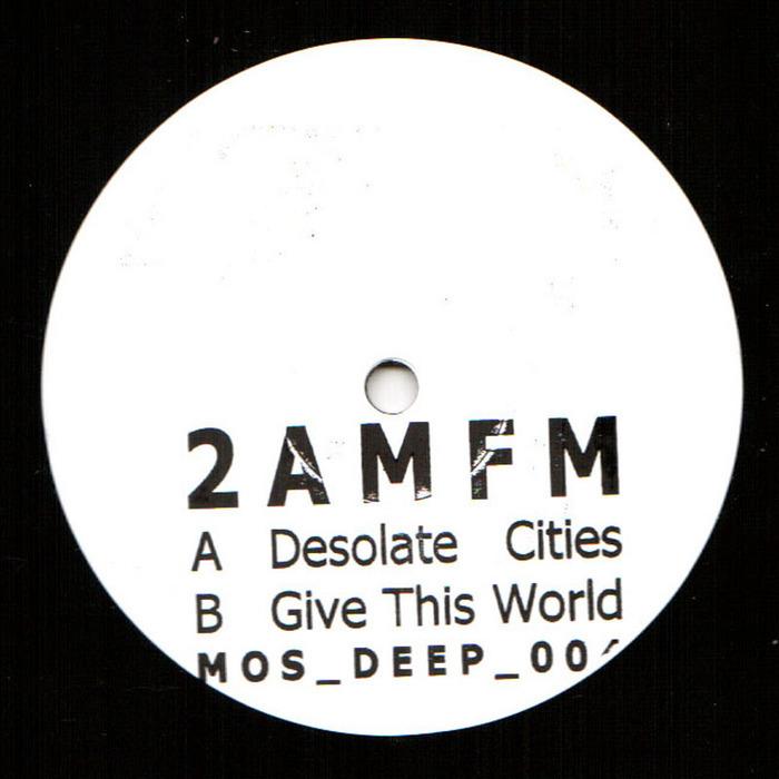 2 AM/FM - Desolate Cities