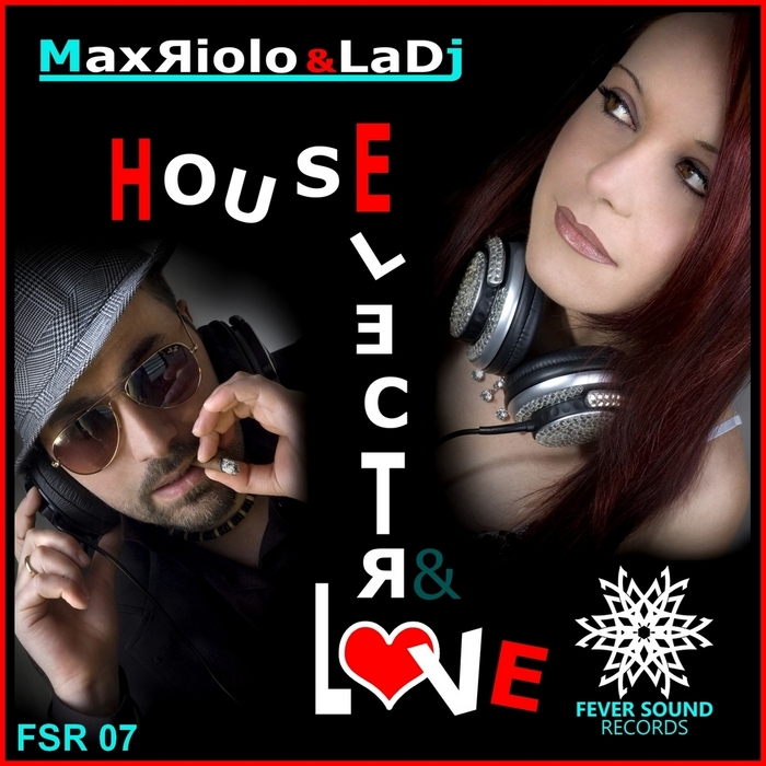 RIOLO, Max/LA DJ - House Electro & Love