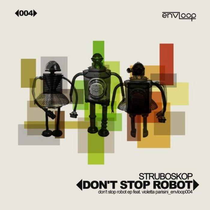 STRUBOSKOP & VIOLETTA PARISINI - Dont Stop Robot EP