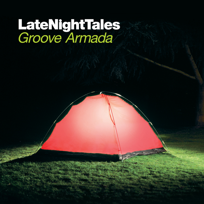 GROOVE ARMADA/VARIOUS - Late Night Tales: Groove Armada (unmixed tracks)