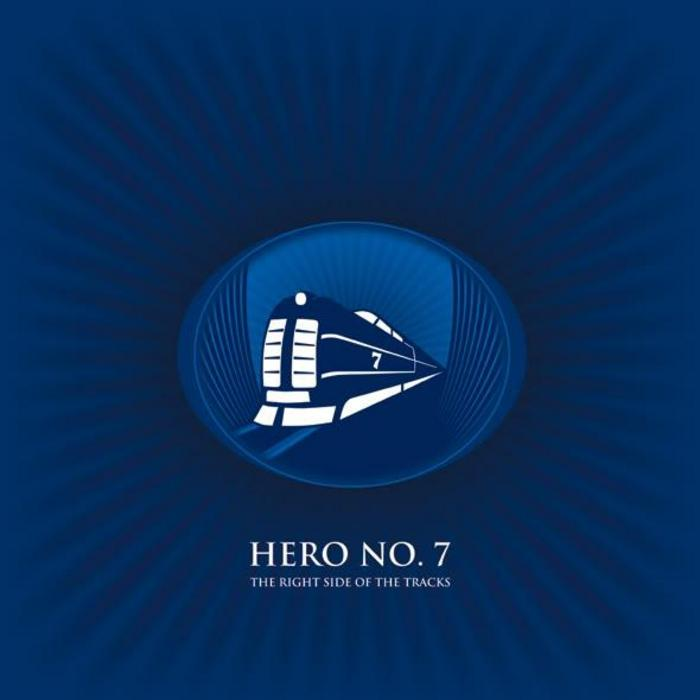 HERO NO 7 - The Right Side Of The Tracks