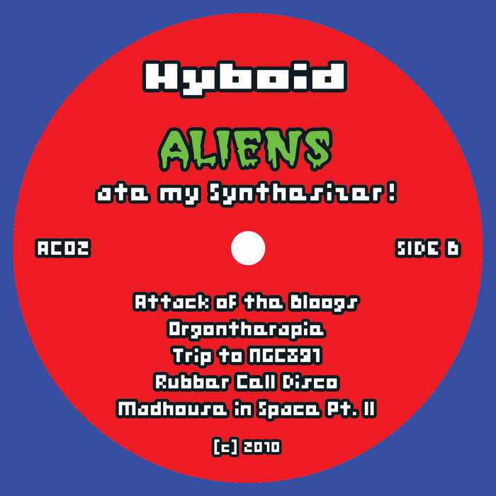 HYBOID - Aliens Ate My Synthesizer!