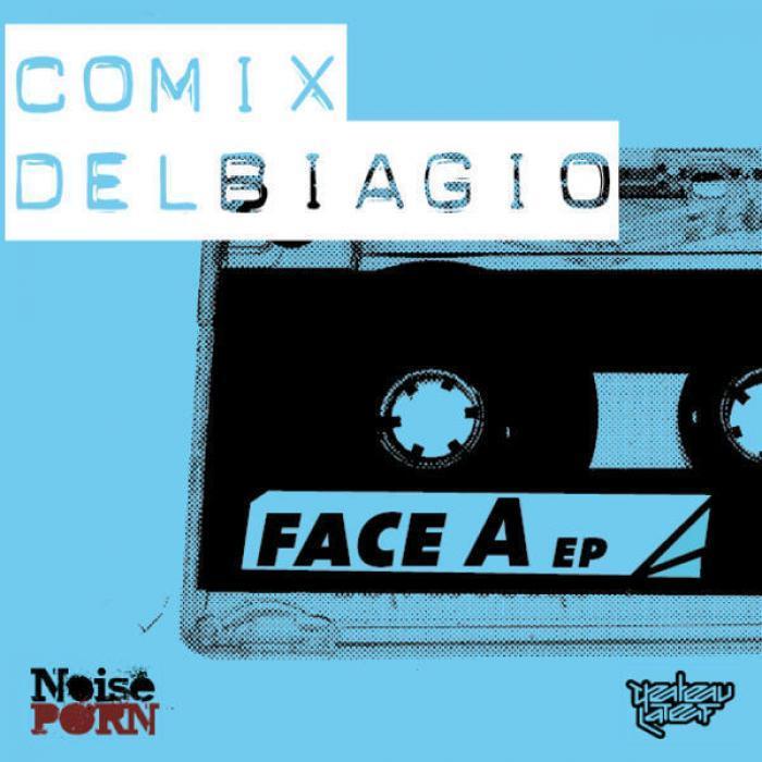 COMIX DEL BIAGIO - Face A EP