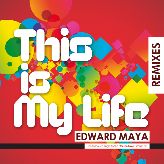 MAYA, Edward feat VIKA JIGULINA - This Is My Life (remixes)