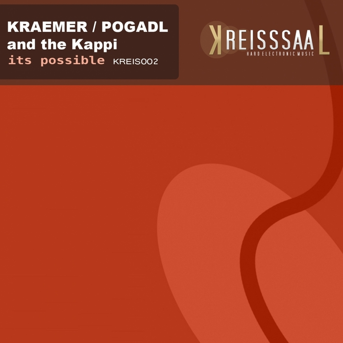 KRAEMER, Andreas & THOMAS POGADL & THE KAPPI - It's Possible