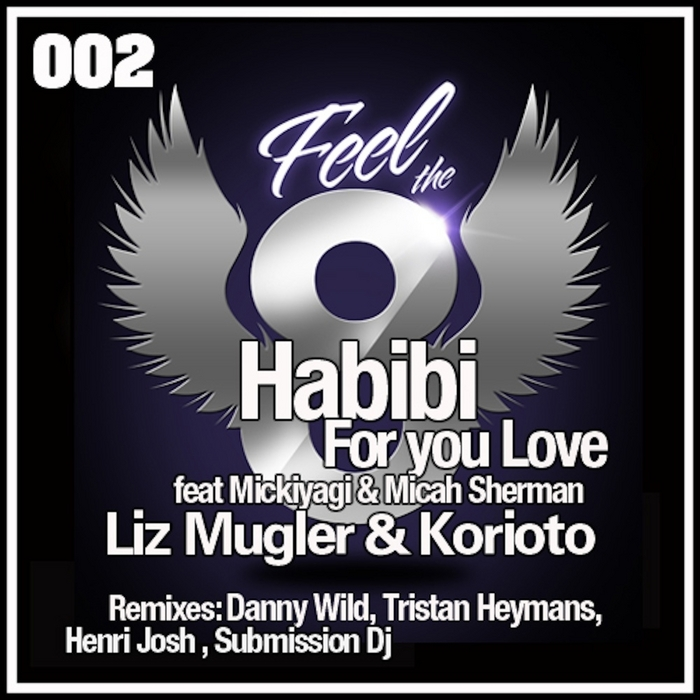 MUGLER, Liz/KORIOTO feat MICKIYAGI & MICAH SHERMAN - Habibi (For Your Love)