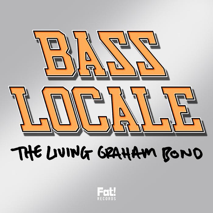 LIVING GRAHAM BOND, The - Bass Locale