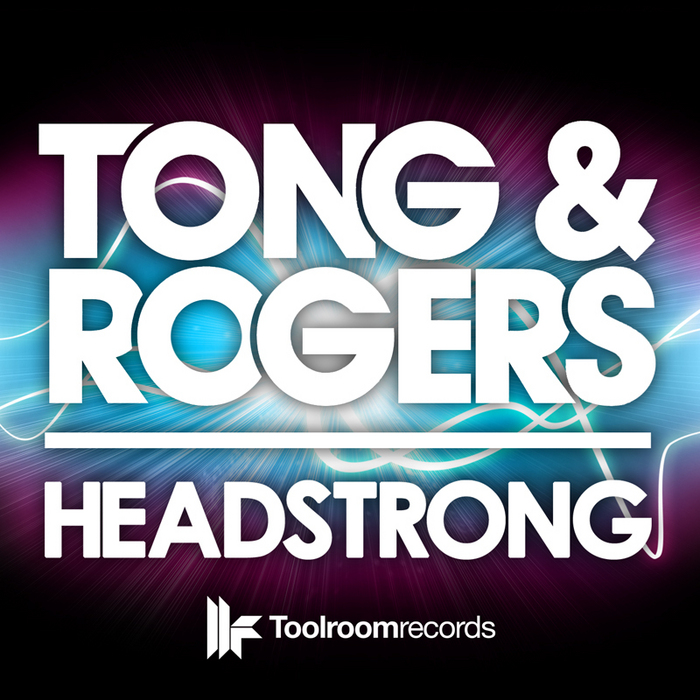 PETE TONG & PAUL ROGERS - Headstrong EP