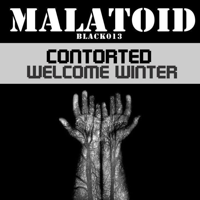 CONTORTED - Welcome Winter
