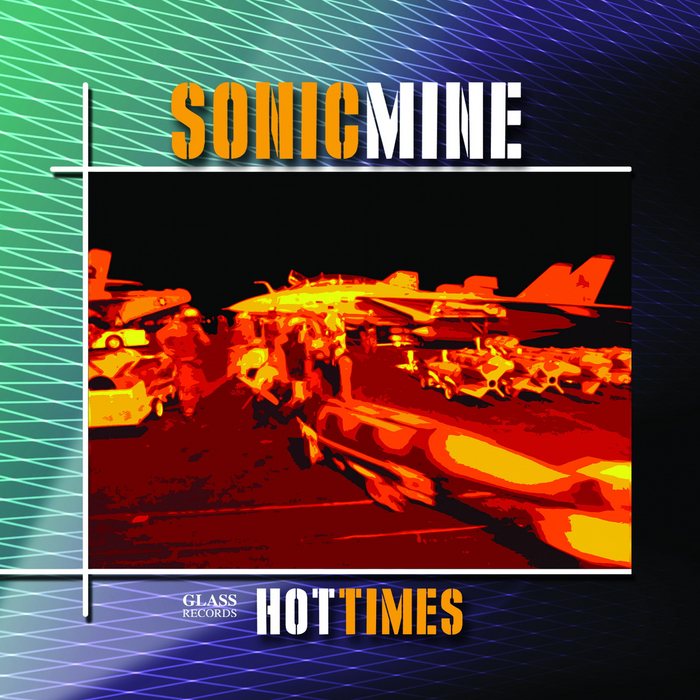 SONIC MINE - Hot Times