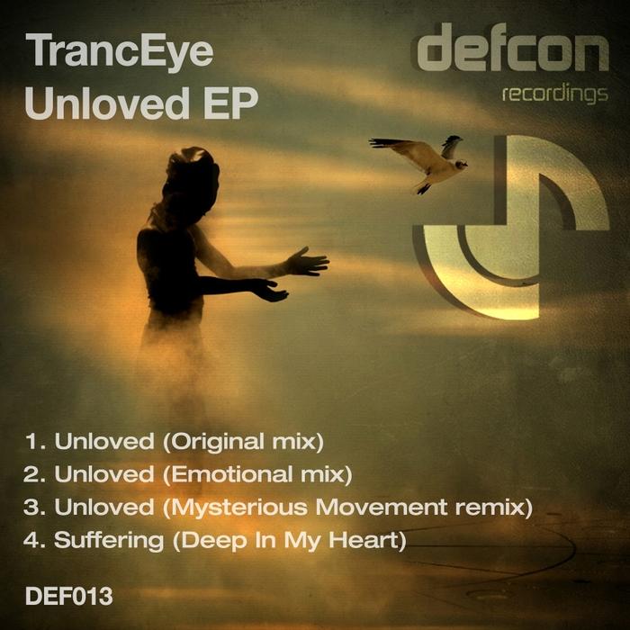 TRANCEYE - Unloved EP