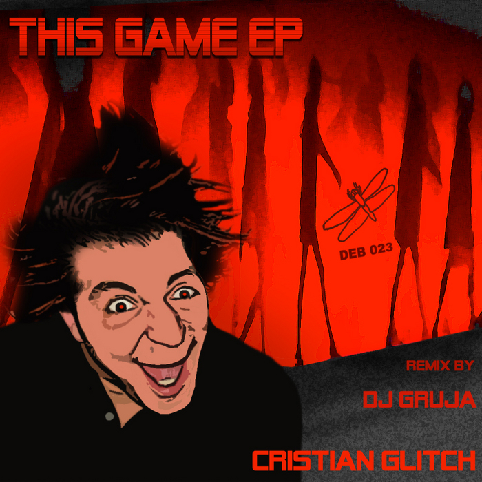 GLITCH, Cristian - This Game EP