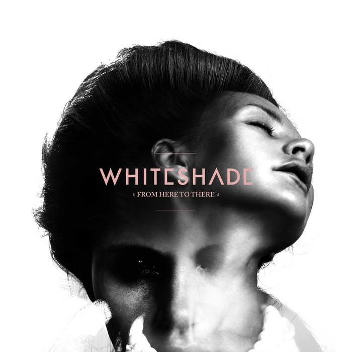 WHITESHADE - From Here To There EP