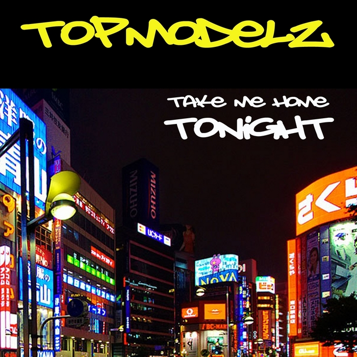 Take me home tonight by topmodelz on mp3 wav flac aiff for Home by me download