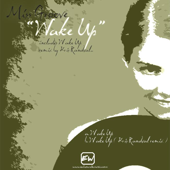 MISS GROOVE - Wake Up