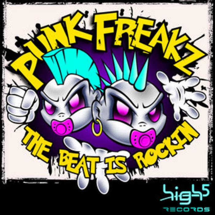 PUNK FREAKZ - The Beat Is Rockin