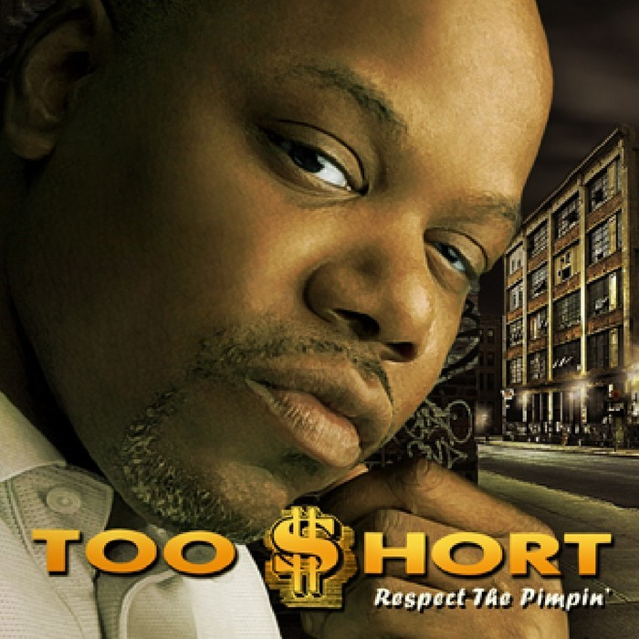 TOO $HORT - Respect The Pimpin'