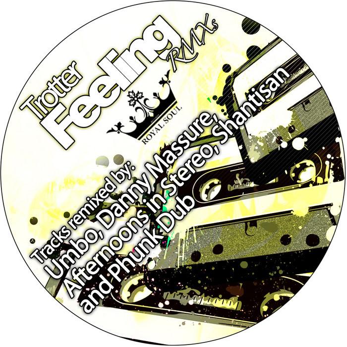 TROTTER - Feeling Remixes