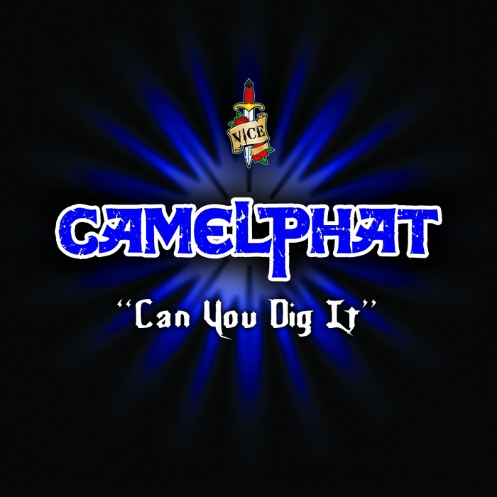 CAMELPHAT - Can You Dig It