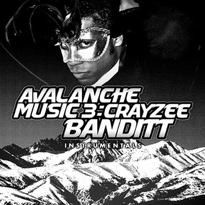 CRAYZEE BANDITT - Avalanche Music 3: Crayzee Banditt (Instrumental Version)